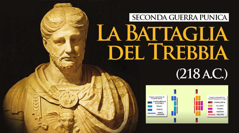 La Battaglia del Trebbia (218 a.C.)