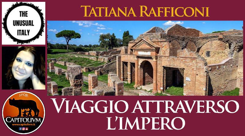 Tatiana Rafficoni - Viaggio attraverso l'Impero
