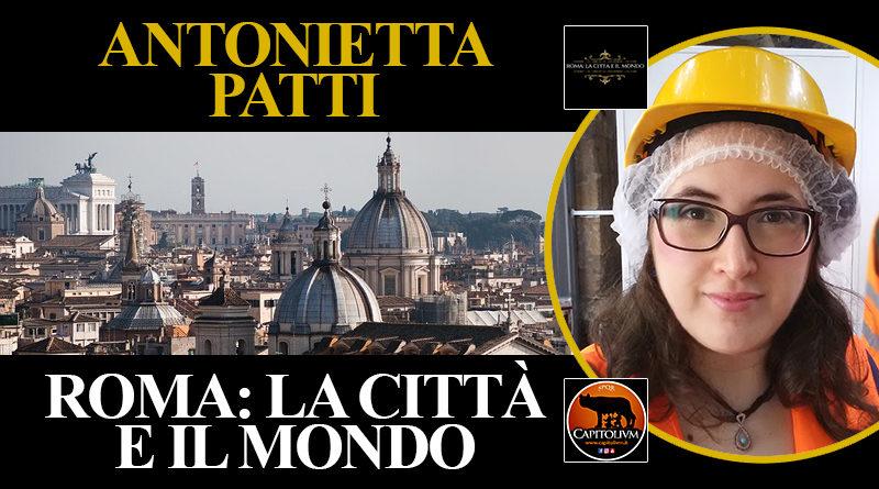 Antonietta Patti - Roma: la Città e il Mondo