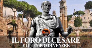 Il Foro di Cesare e il Tempio di Venere